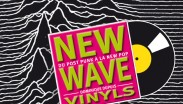 NEW WAVE VINYLS ::: Du post punk à la new pop