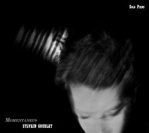 pochette album avant tete 300x269 SYLVAIN GOURLAY ::: Momentaneus