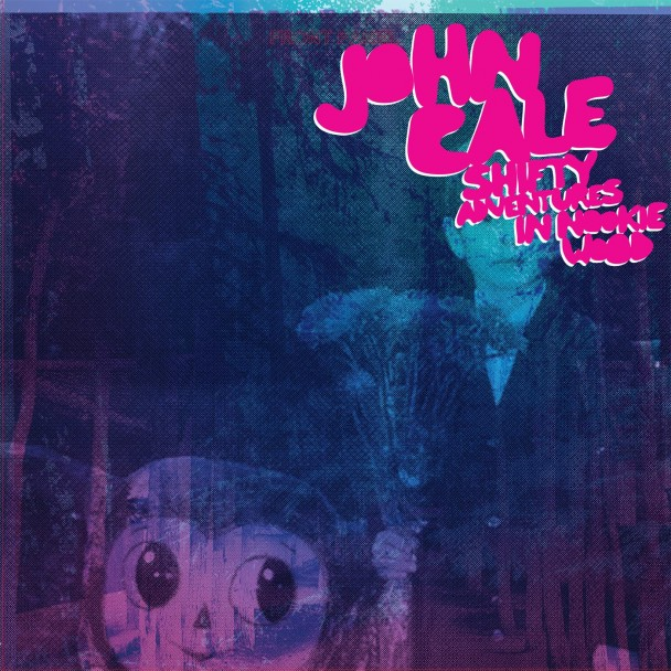John-Cale-Shifty-Adventures-In-Nookie-Wood-608x608