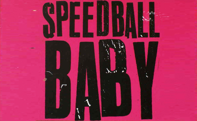 SPEEDBALL BABY [INTERVIEW] <br> Long time no see