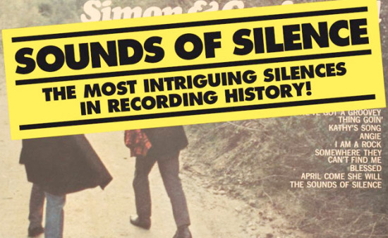 THE SOUNDS OF SILENCE  Enjoy the silence(s)