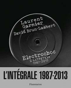 laurent-garnier-electrocho-integrale