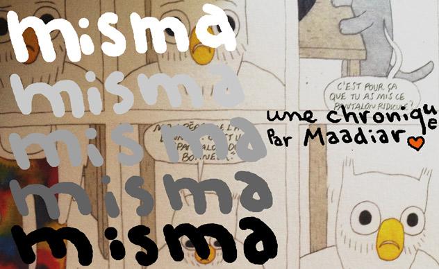 MISMA <br> Nouveautés