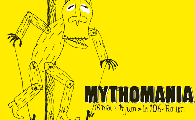 MYTHOMANIA <br> Quand Rouen se la raconte