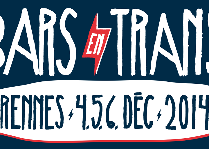 BAR EN TRANS 2014 <br> Les rois dans la Rennes