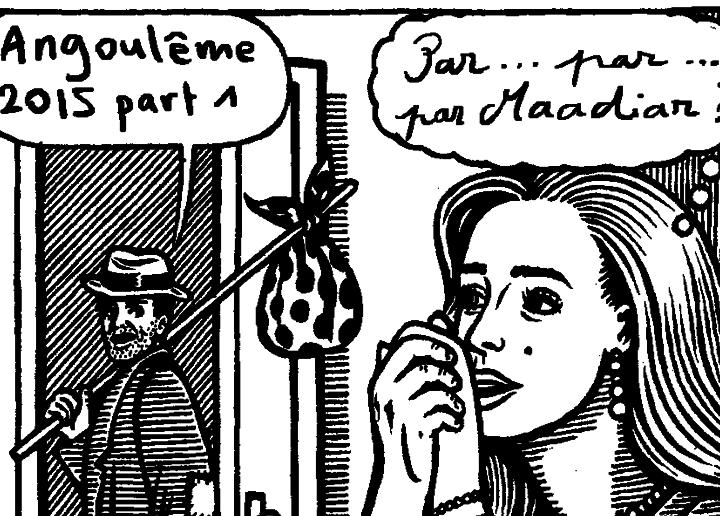 LE FESTIVAL D'ANGOULEME VU PAR... MAADIAR (PART 1)