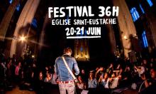 Lève toi et marche pour la prog 2017 du festival 36h St Eustache