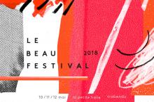 Le Beau Festival revient avec sa programmation pas dégueu