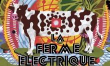 Mais pourquoi les médias ne veulent-ils pas parler du festival La Ferme Électrique ?