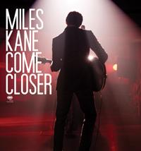 Miles Kane Come Closer Gonzaï