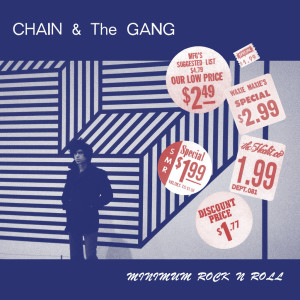 Chain_And_The_Gang_-_Minimum_Rock_N_Roll_1024x1024
