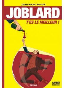joblard-roman-par-jean-marc-royon
