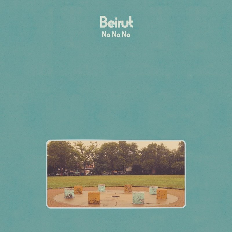 Beirut-NoNoNo-album-cover