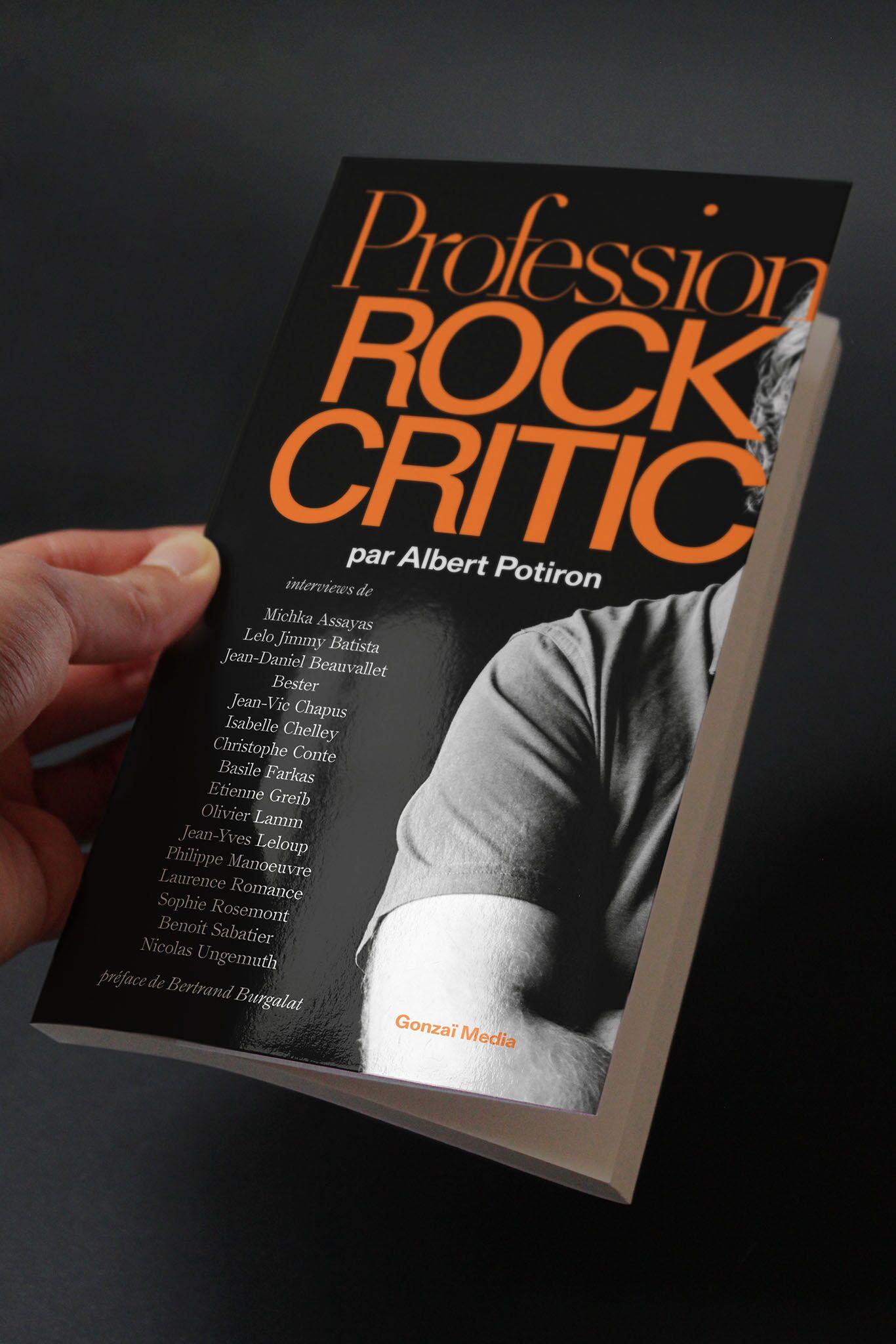 Profession : rock critic (volume 1) – Gonzaï